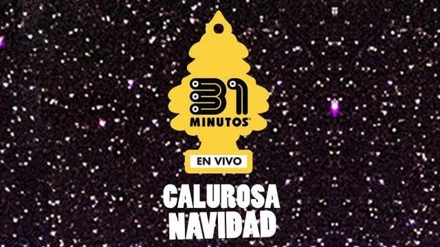 31 Minutos Calurosa Navidad