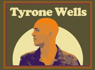 Tyrone Wells with Special Guest Gabe Dixon