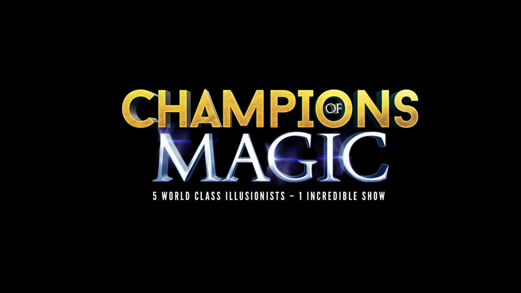Champions of Magic at Count Basie Center for the Arts