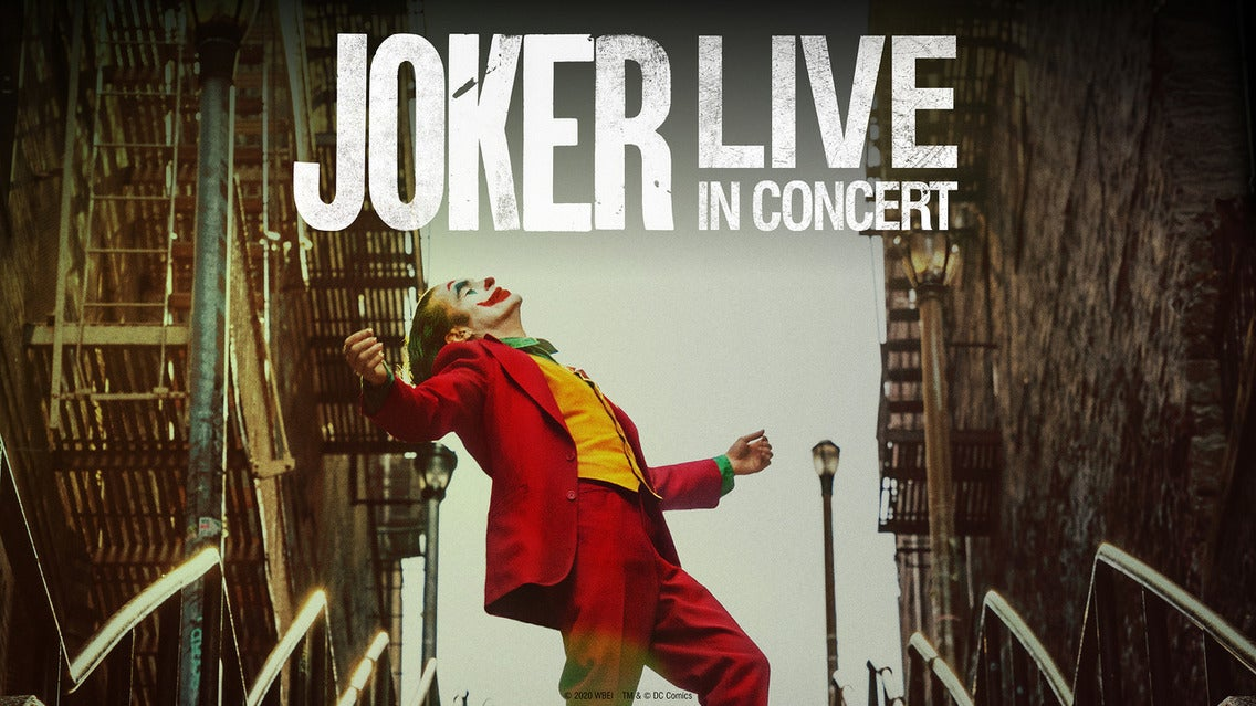 Joker Live In Concert - the Film with Live Orchestra