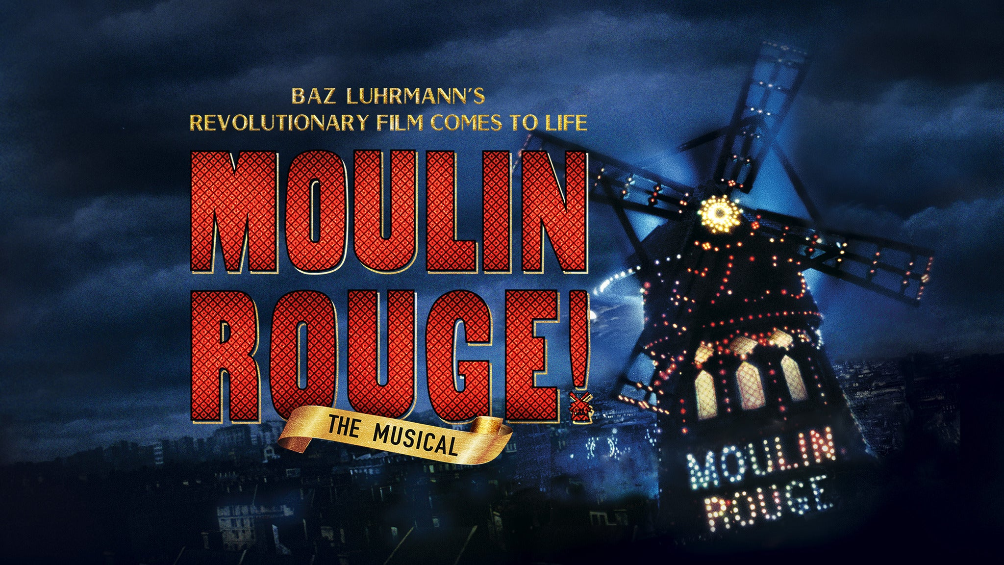 Moulin Rouge at Colonial Theatre - Boston