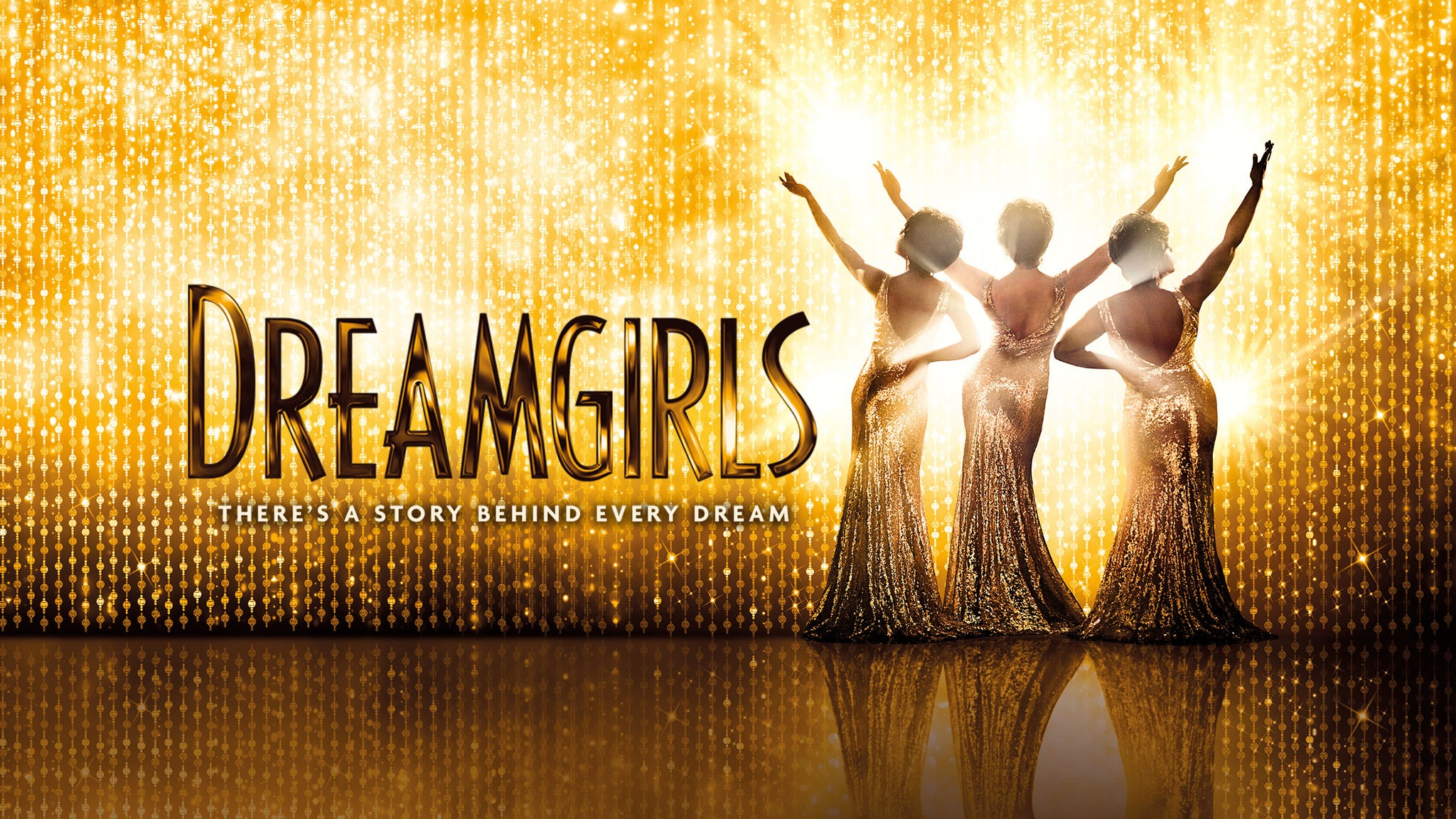 Dreamgirls UK Tour tickets (Copyright © Ticketmaster)