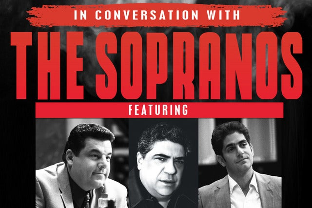 In Conversation with The Sopranos tickets | Copyright © Ticketmaster