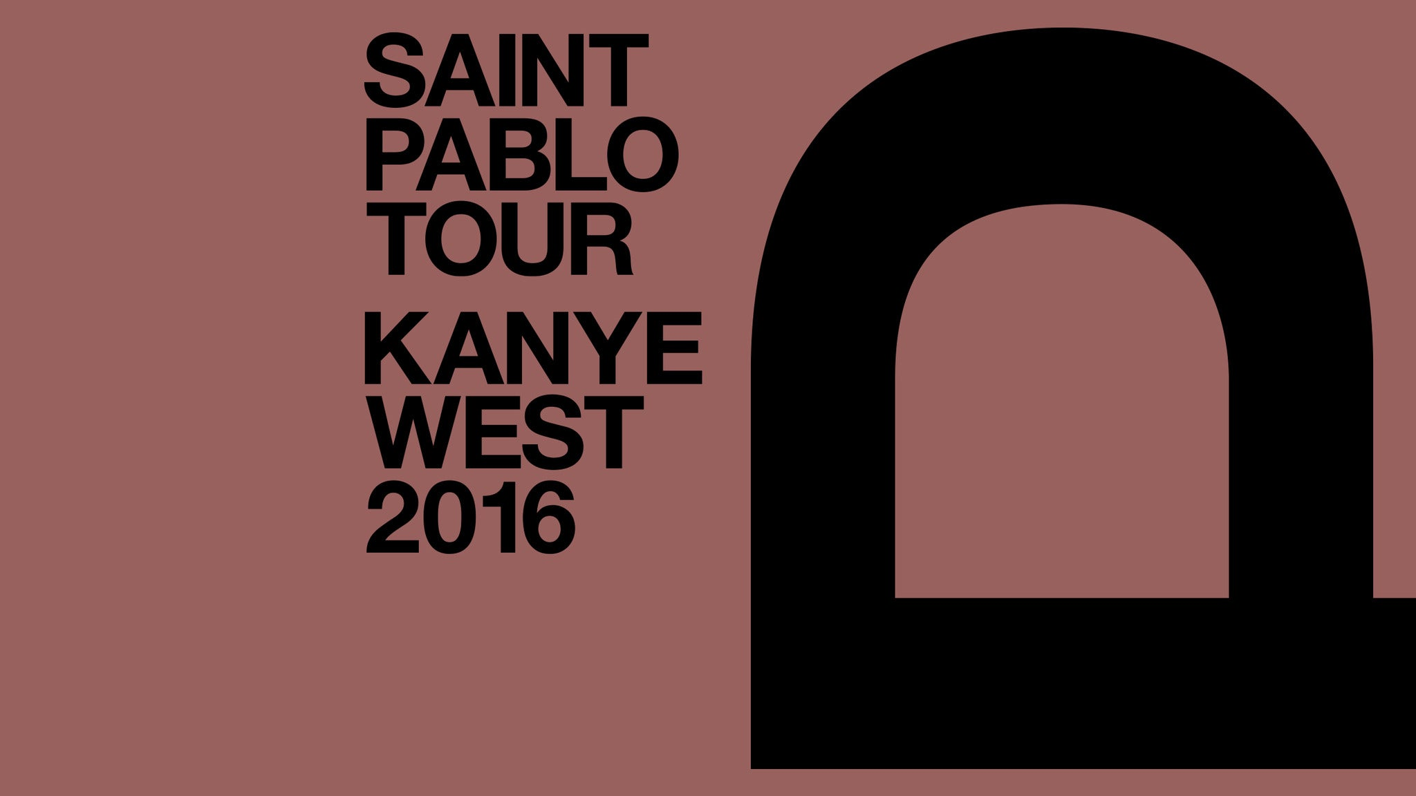 Kanye West: The Saint Pablo Tour at The Forum - Inglewood, CA 90305