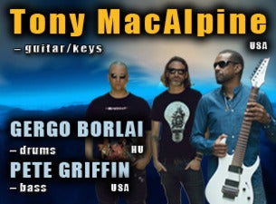 Tony MacAlpine 'the Electric Illusionist' Tour featuring Special Guest