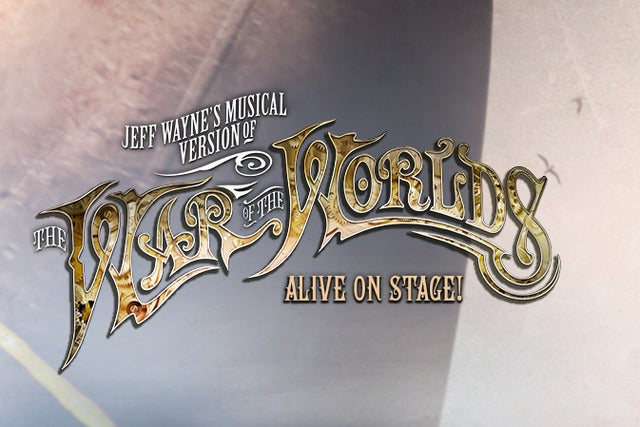 Jeff Waynes Musical Version of The War of The Worlds - VIP Packages tickets (Copyright © Ticketmaster)