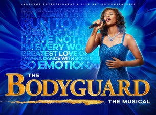 The Bodyguard - The Musical Omplacering