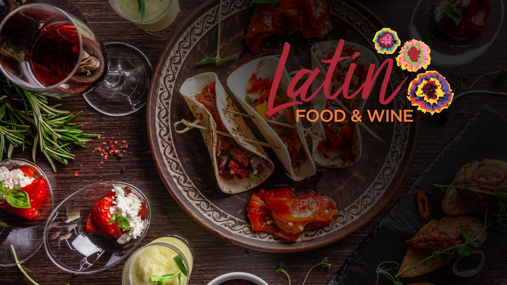 Latin Food And Wine Festival 2019