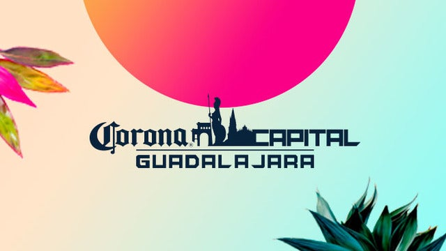 Abono General Corona Capital Guadalajara 2020