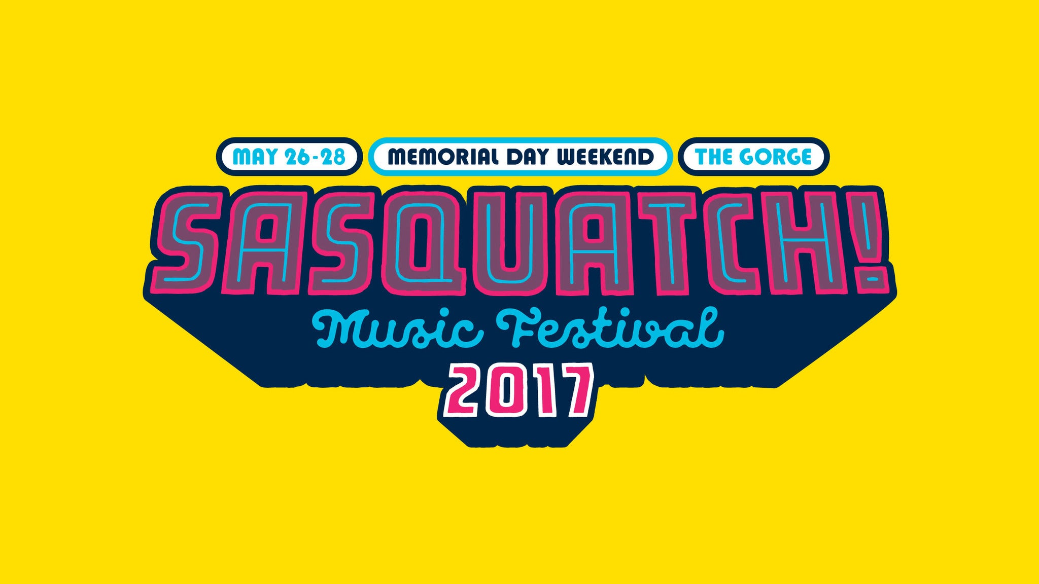 Sasquatch Festival-Three Day Pass. Sat May 26, 2017 - Sun May 28,2017