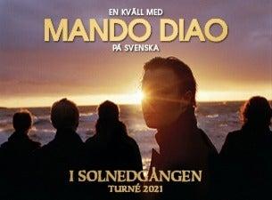 MANDO DIAO - I solnedgången, 2021-09-16, Лінчепінг