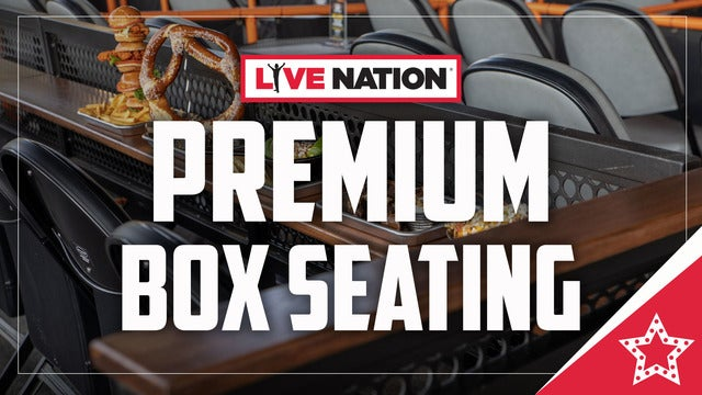 Live Nation Premium Box Seating - John Crist