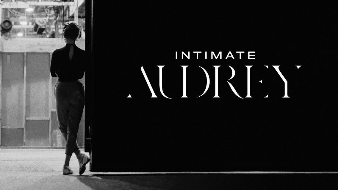 Intimate Audrey - Entree tussen 11:00 - 12:00 uur