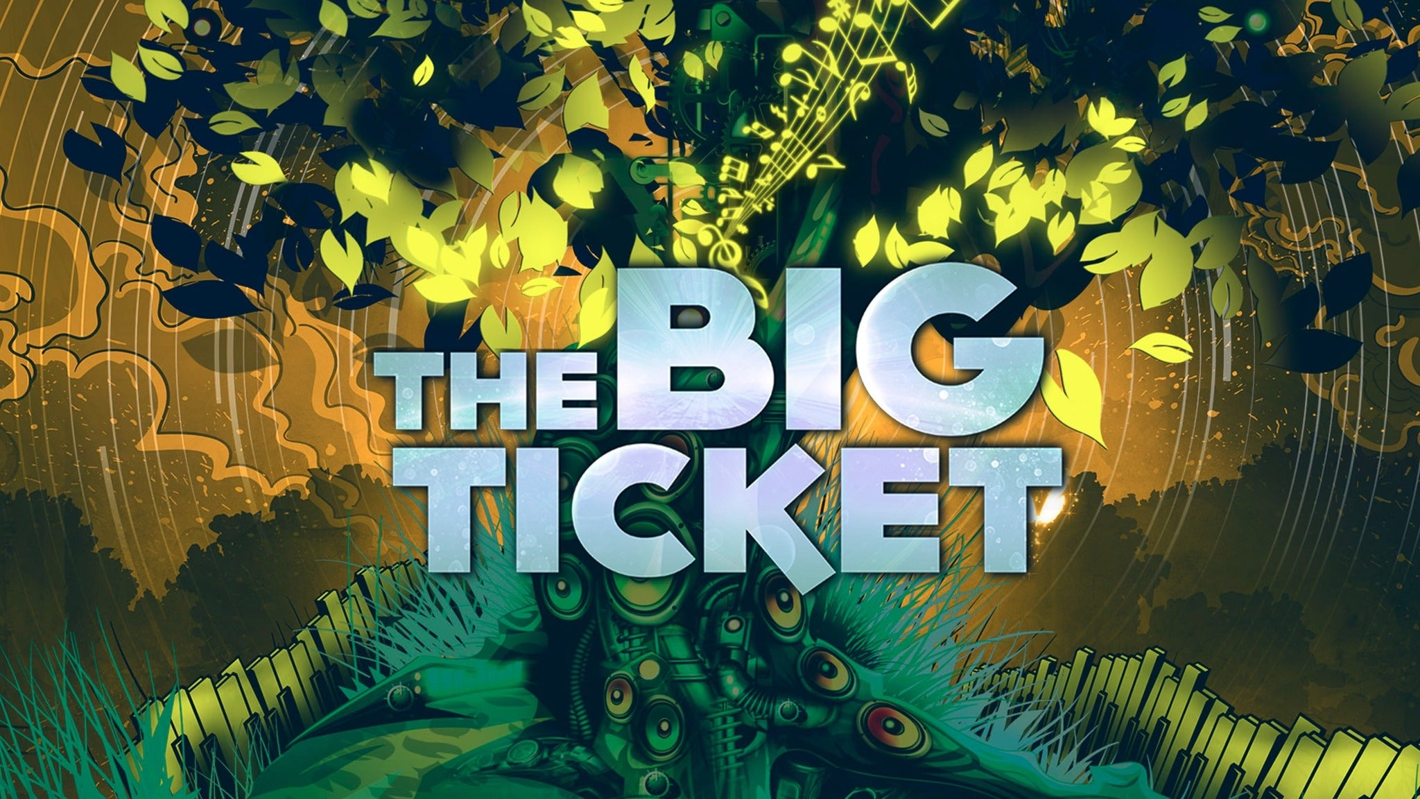 The Big Ticket at Daily's Place