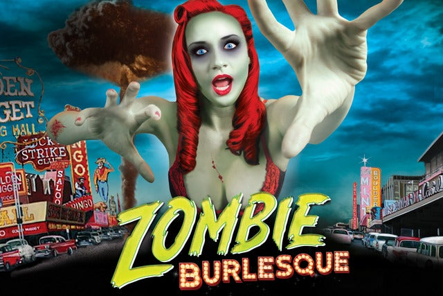 Zombie Burlesque | Las Vegas, NV | V Theater At Planet Hollywood Las Vegas | December 9, 2017