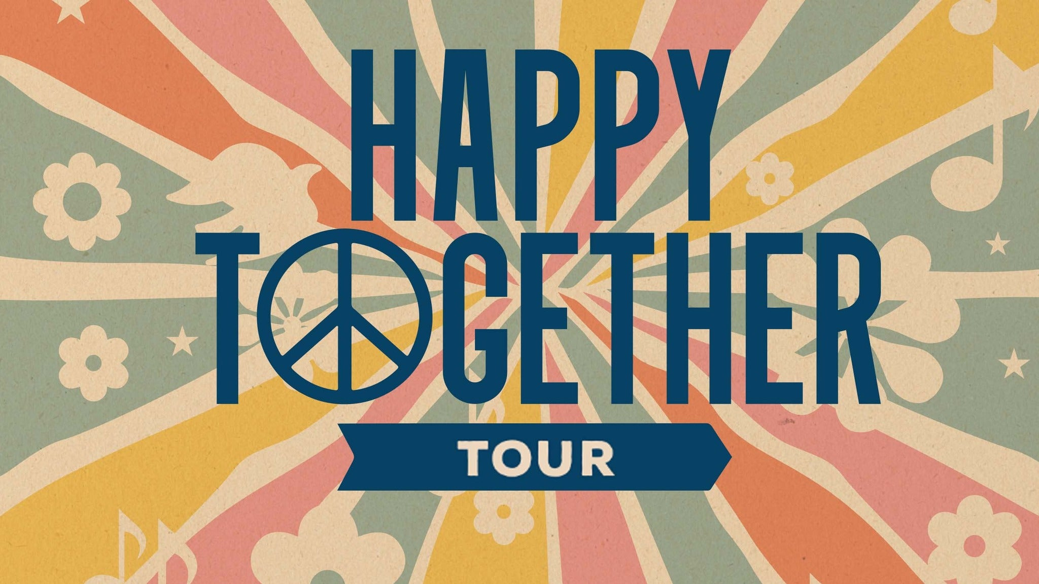 Happy Together Tour w/ The Turtles