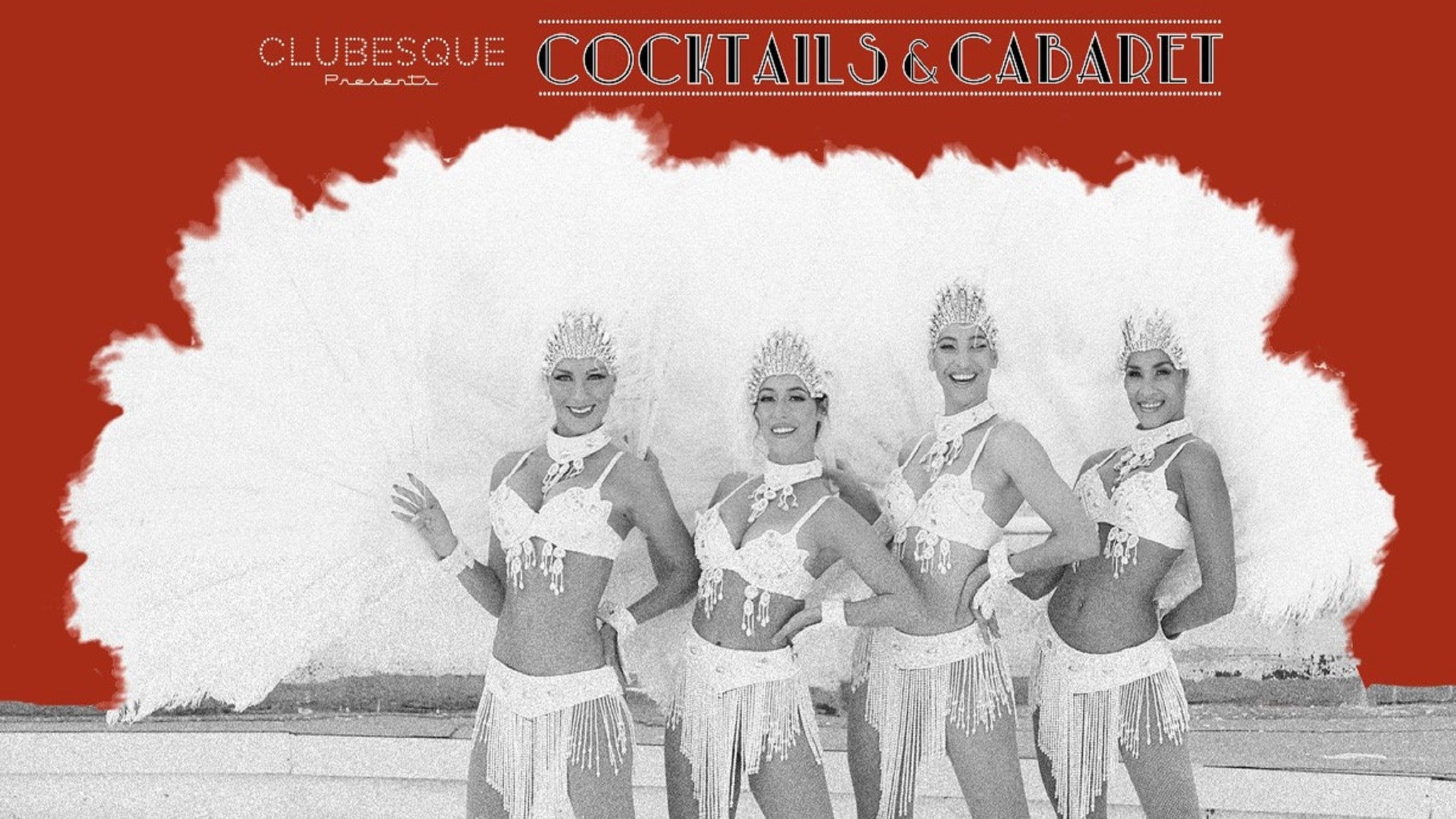 Clubesque presents: Cocktails & Cabaret