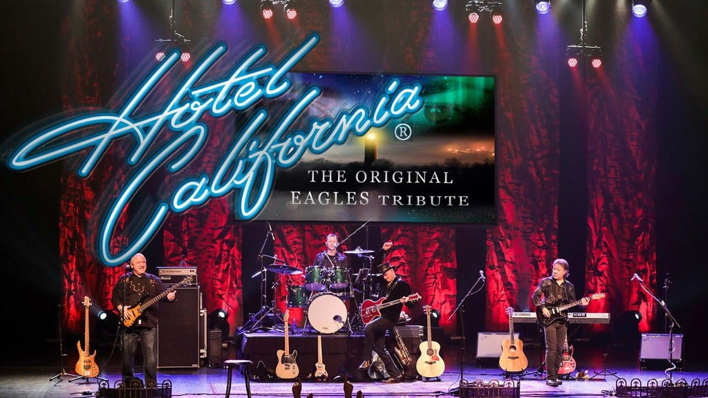 Hotels near Hotel California - The Original Eagles Tribute Band Events