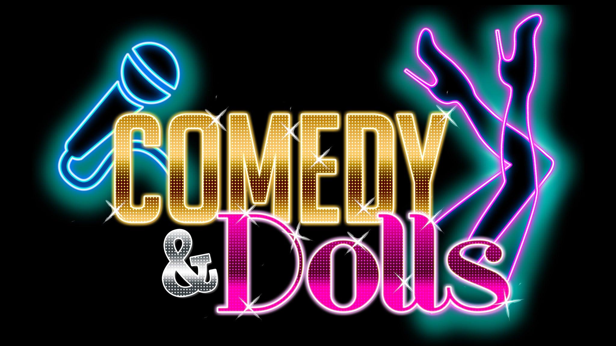Comedy & Dolls