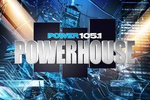 Power 105.1 Powerhouse