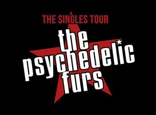 The Psychedelic Furs with Special Guest Liz Brasher