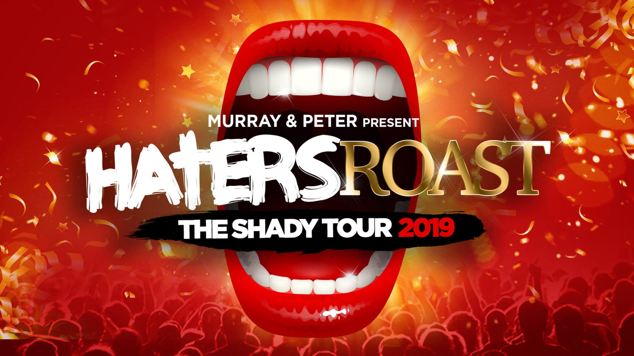 Haters Roast The Shady Tour