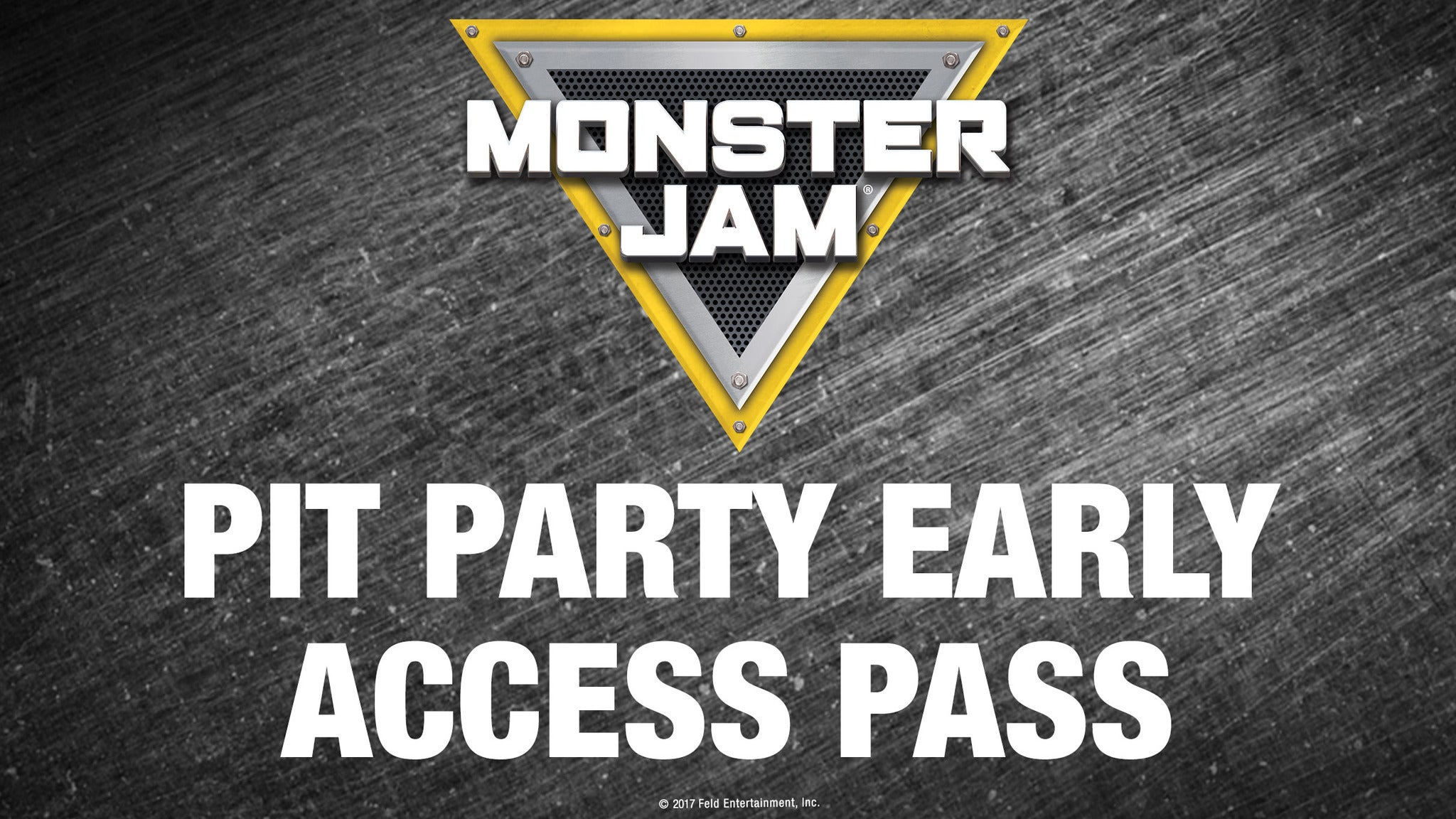 Monster Jam Pit Party Early Access Pass: Early Entry 1:30pm-2:30pm