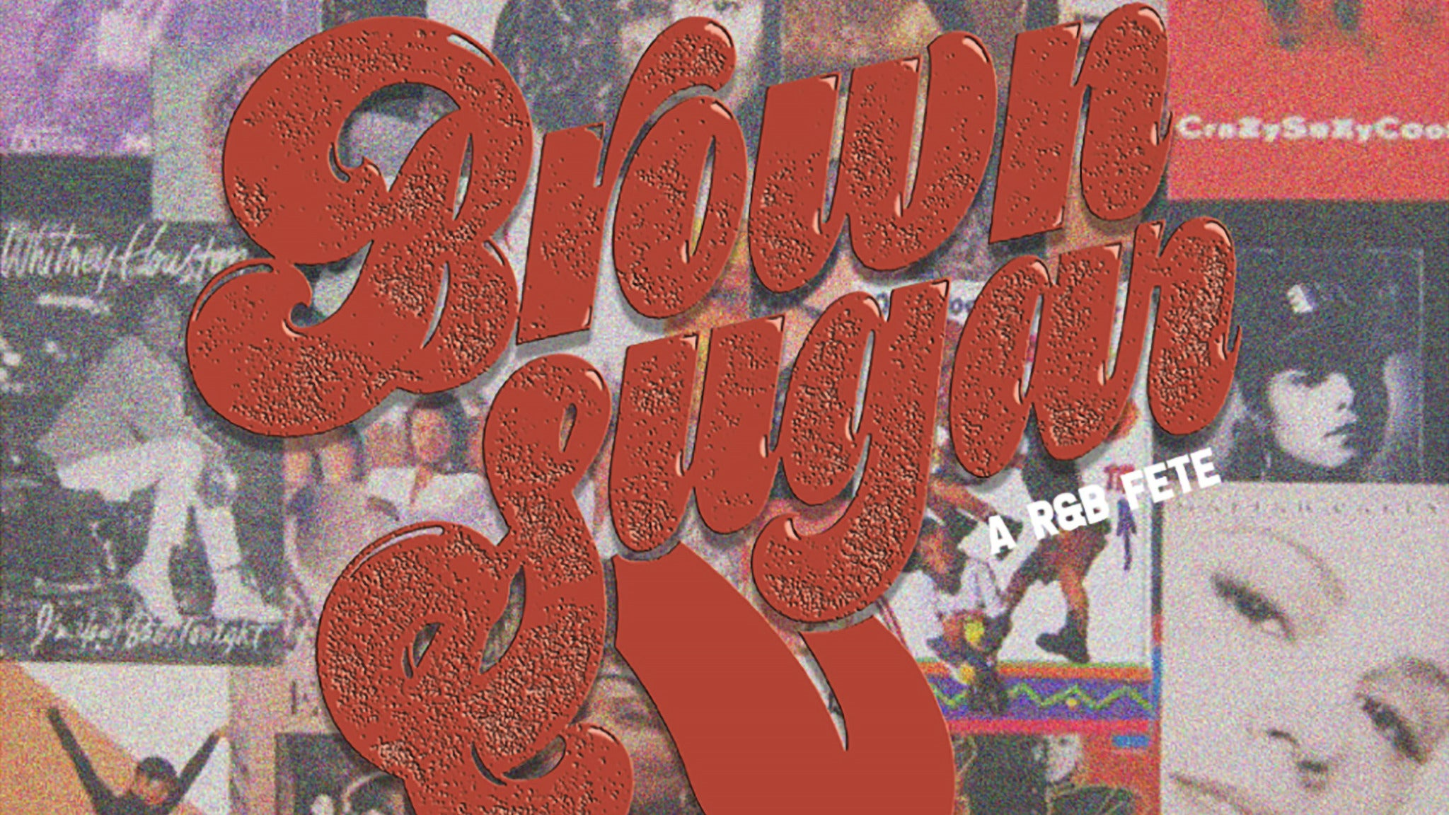 Brown Sugar: An R&b Fête