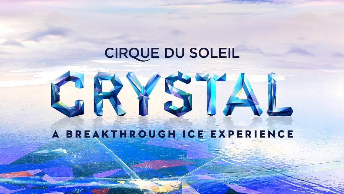 Cirque DU Soleil Crystal – a Breakthrough ICE Experience | Worcester, MA | DCU Center | December 9, 2017