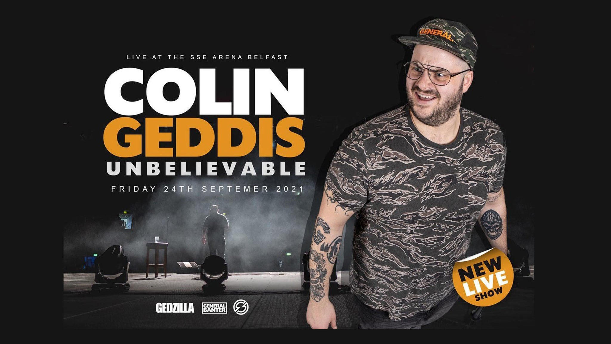 Colin Geddis - Unbelievable tickets (Copyright © Ticketmaster)