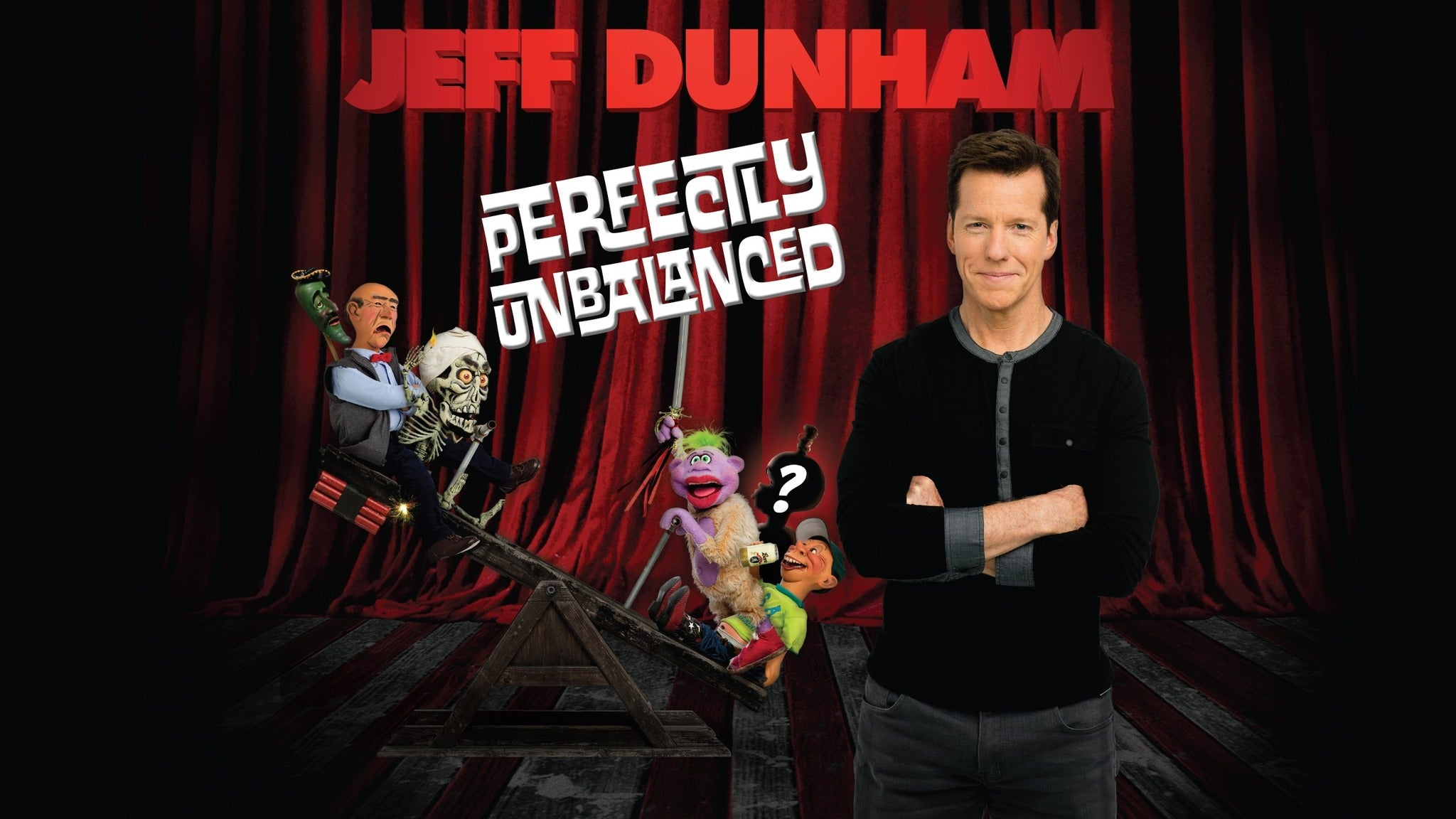 Jeff Dunham Perfectly Unbalanced Tour at Verizon Arena