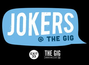 Jokers @ The Gig