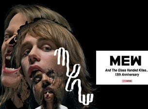 Mew-and The Glass Handed Kites 15th Anniversary Tour