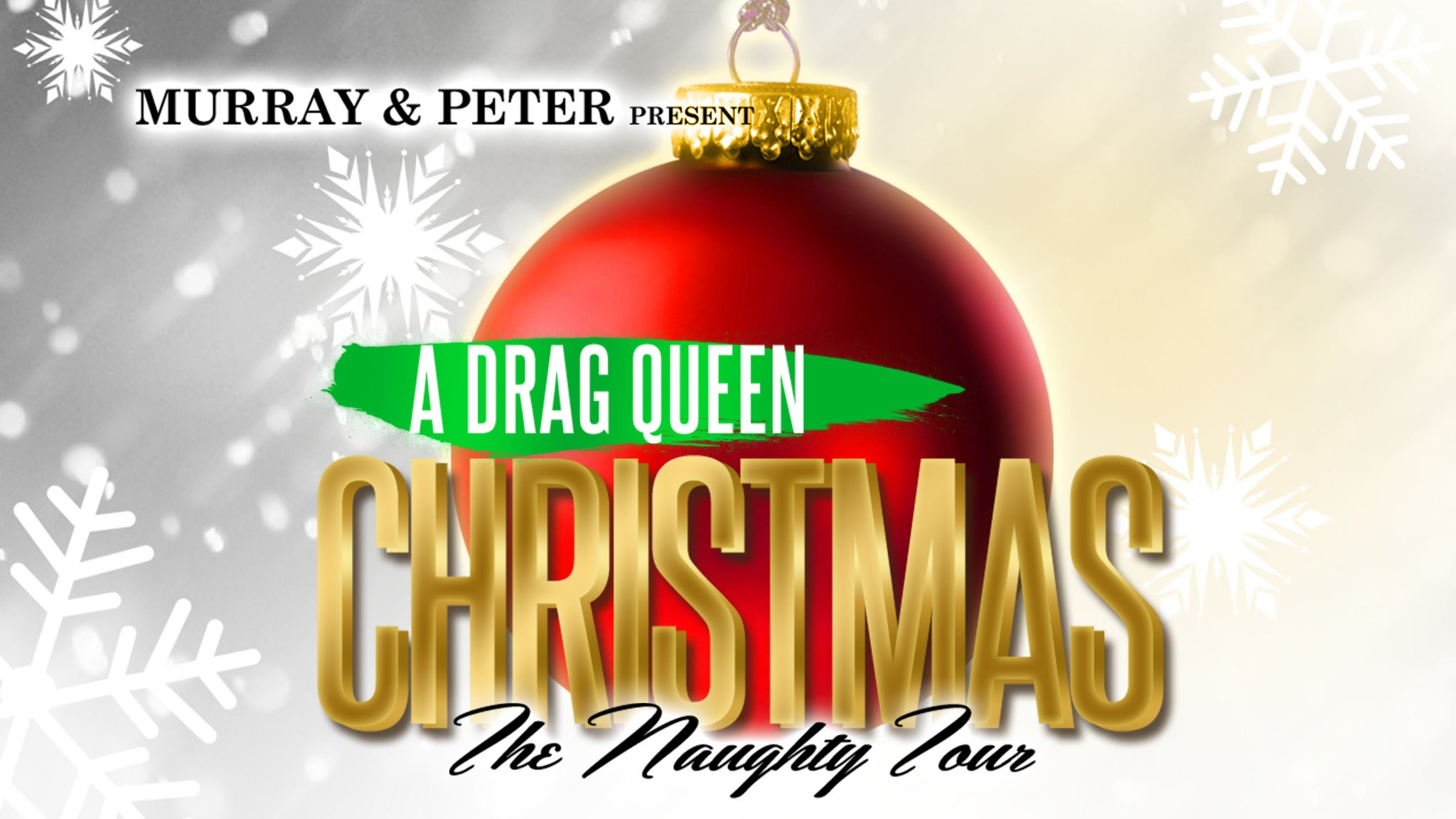 A Drag Queen Christmas at Shubert Theatre - New Haven, CT 06510