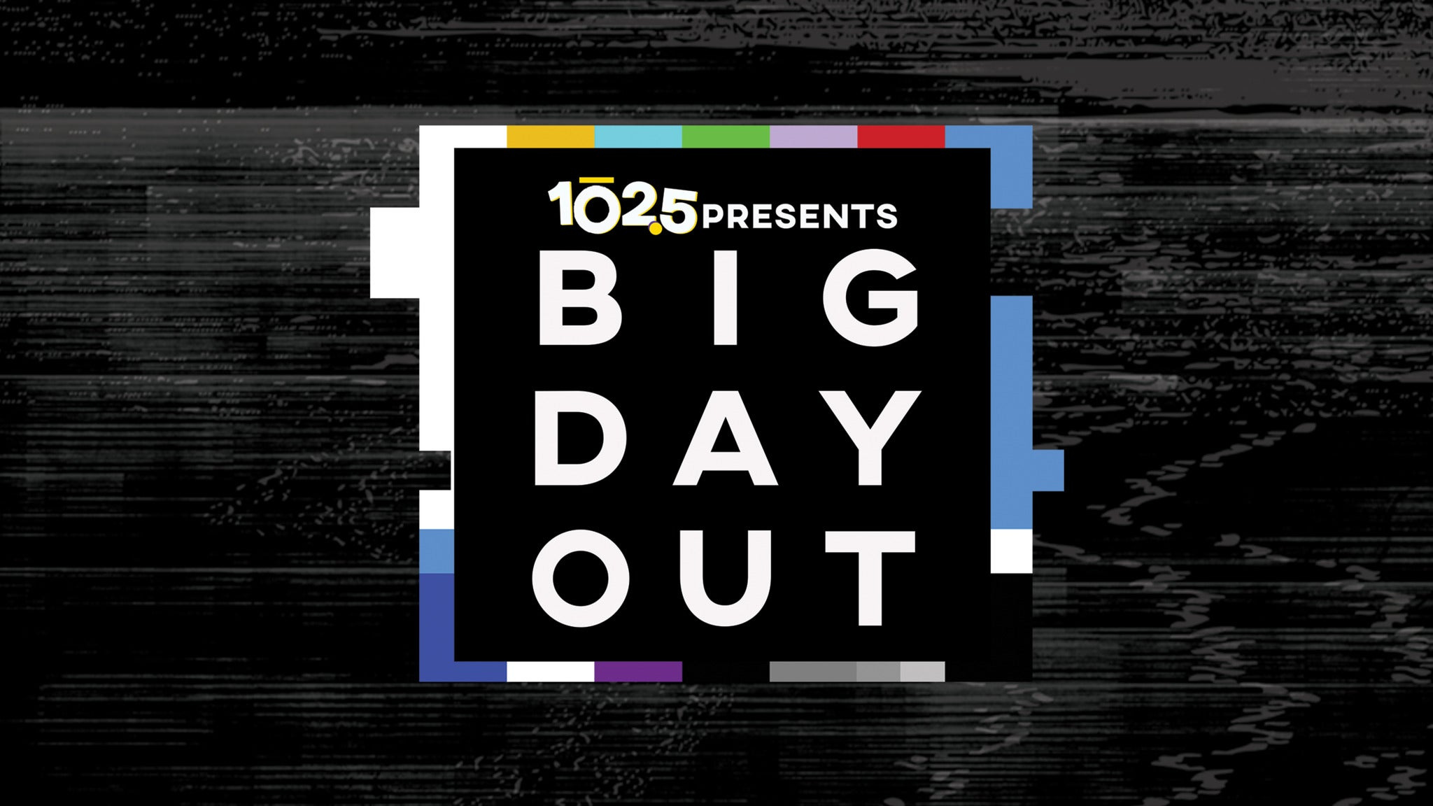 102.5 presents BIG DAY OUT powered by Metro PCS - Wheatland, CA 95692