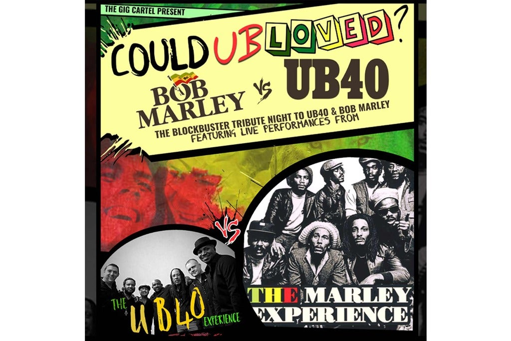 The Marley Experience, the Ub40 Experience