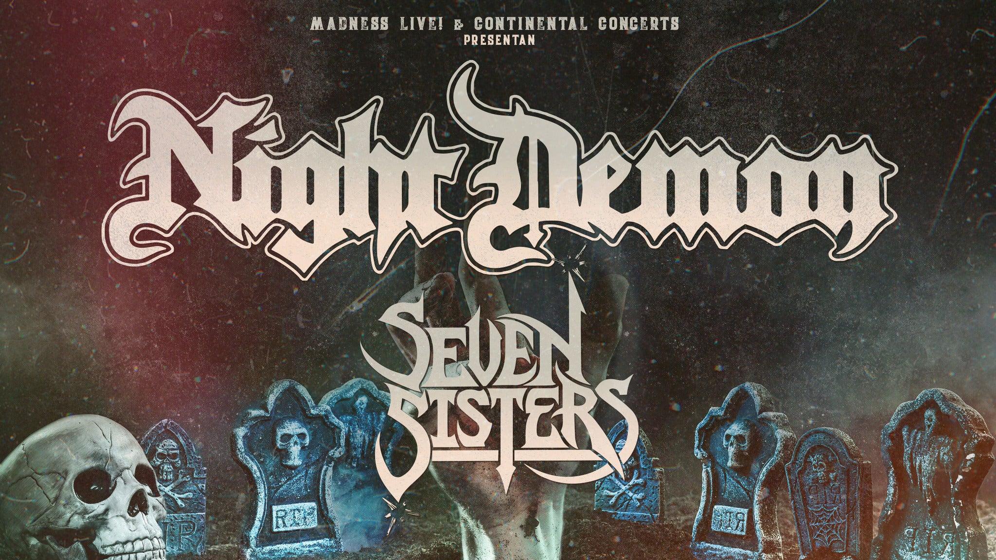 Night Demon + Seven Sister