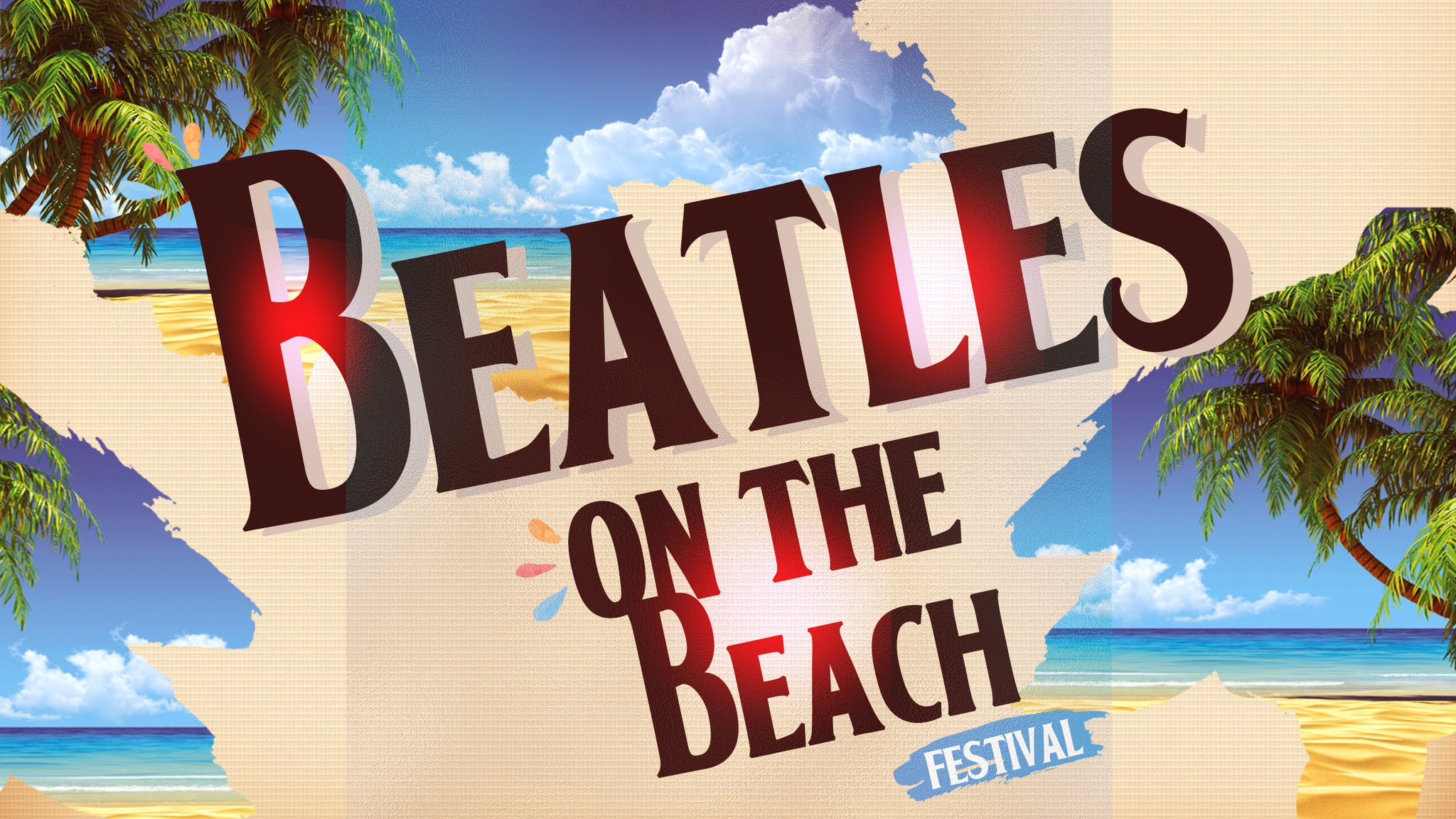 The International Beatles on the Beach Festival - 2 Day Pass