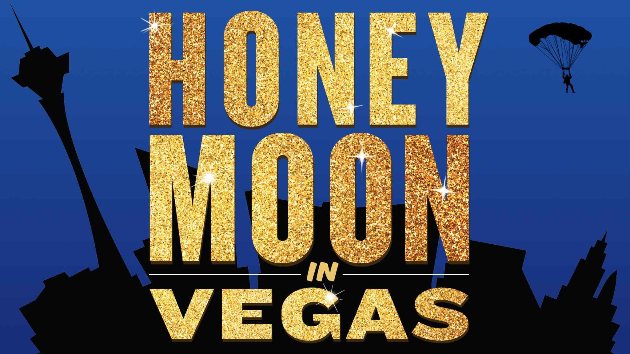 Marriott Theatre Presents: HONEYMOON IN VEGAS