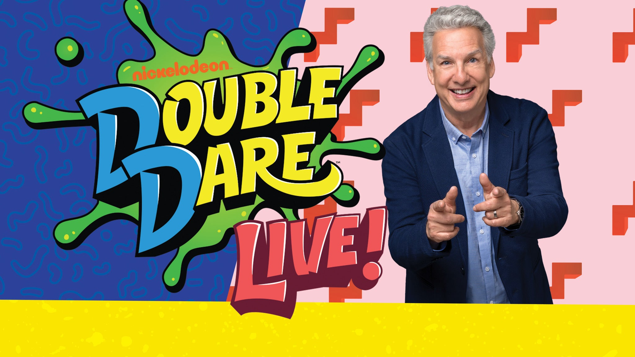 Double Dare Live! at Capitol Center for the Arts - NH