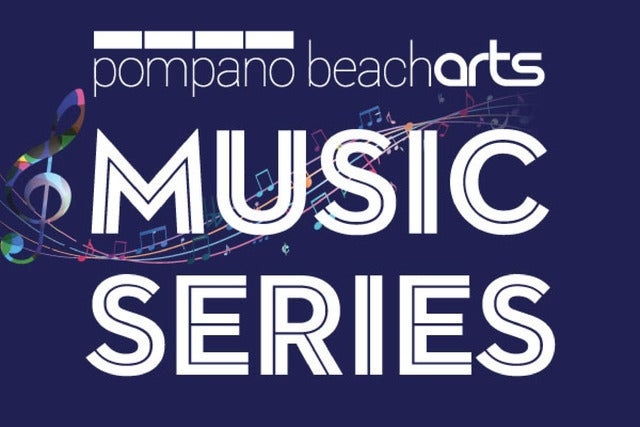 Pompano Beach Arts Virtual Music Series: 3 Event Package