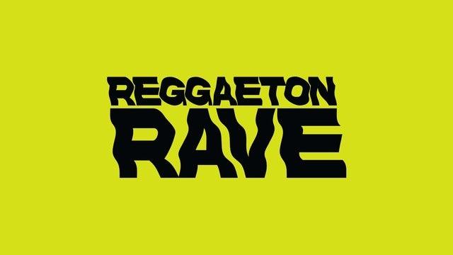 Reggaeton Rave