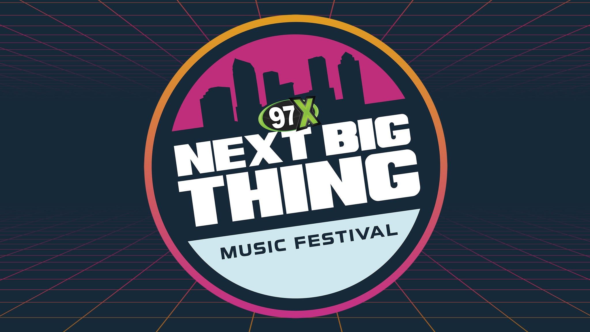 97X Next Big Thing-Day 1 SINGLE EVENT ONLY