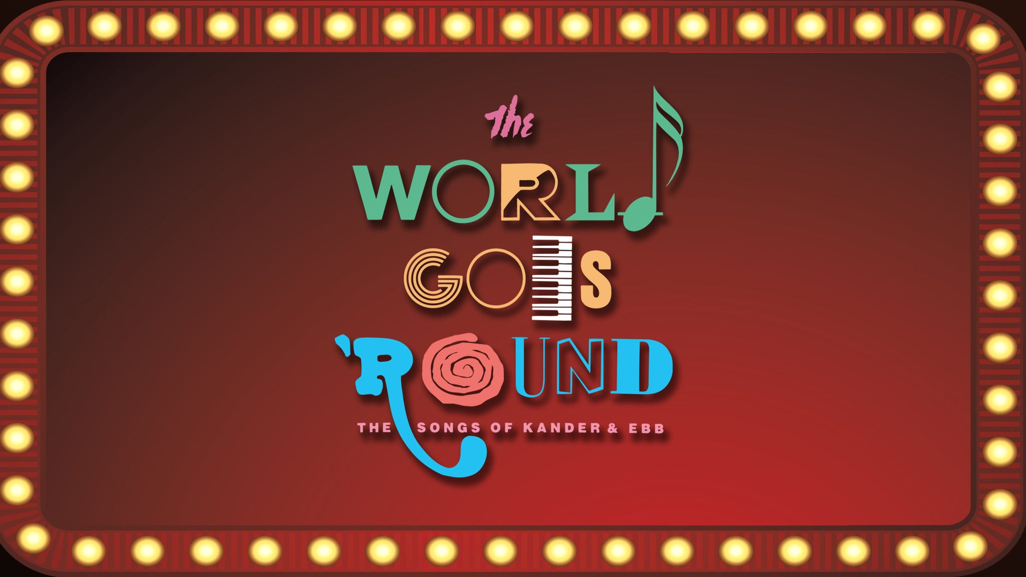Marriott Theatre Presents: The World Goes 'Round