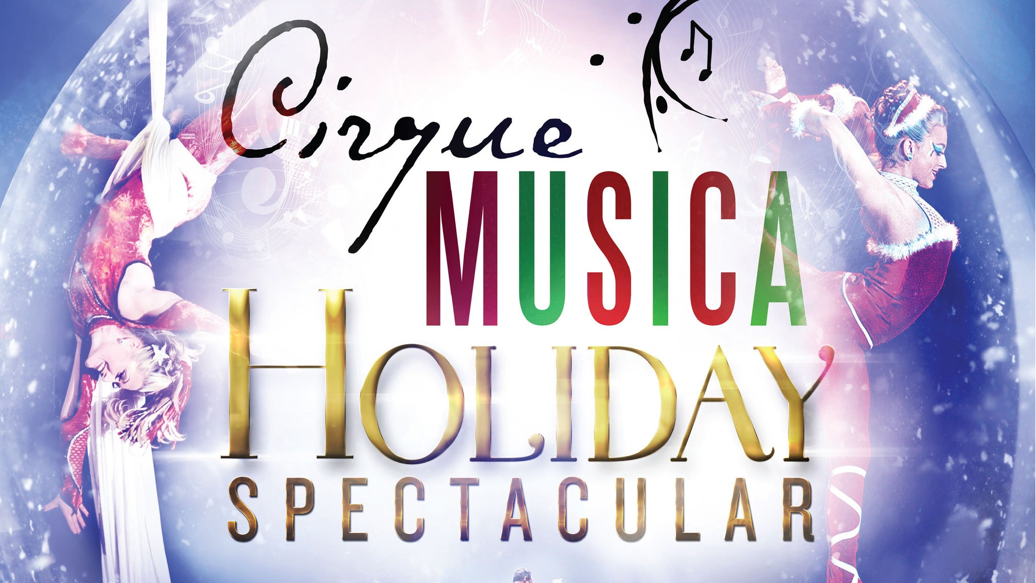 Cirque Musica Holiday Spectacular at Five Flags Center