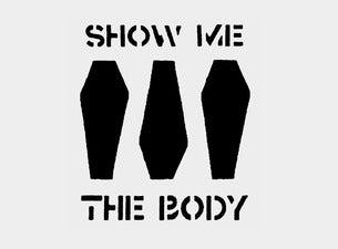 Show Me The Body, Urochromes, Snag, Mister
