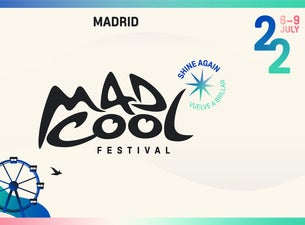 Mad Cool Festival 2022 - Jueves Día 7