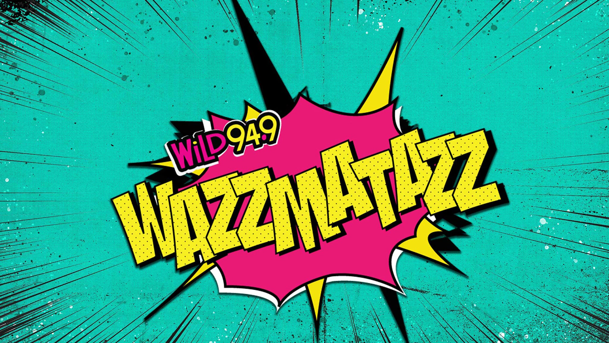 Wild 94.9 presents WAZZMATAZZ feat. Halsey, Ellie Goulding and more