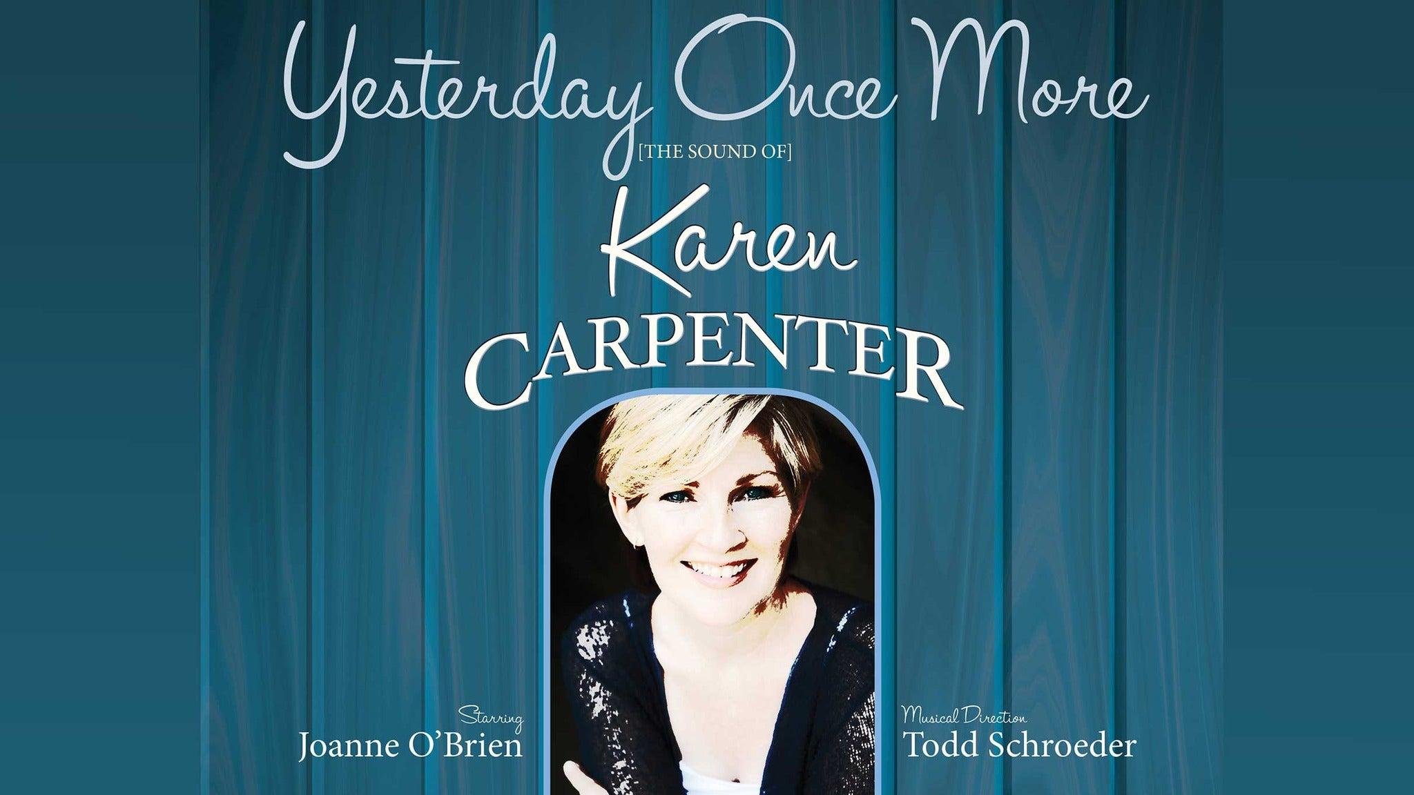 Yesterday Once More: The Sound of Karen Carpenter - Aventura, FL 33180