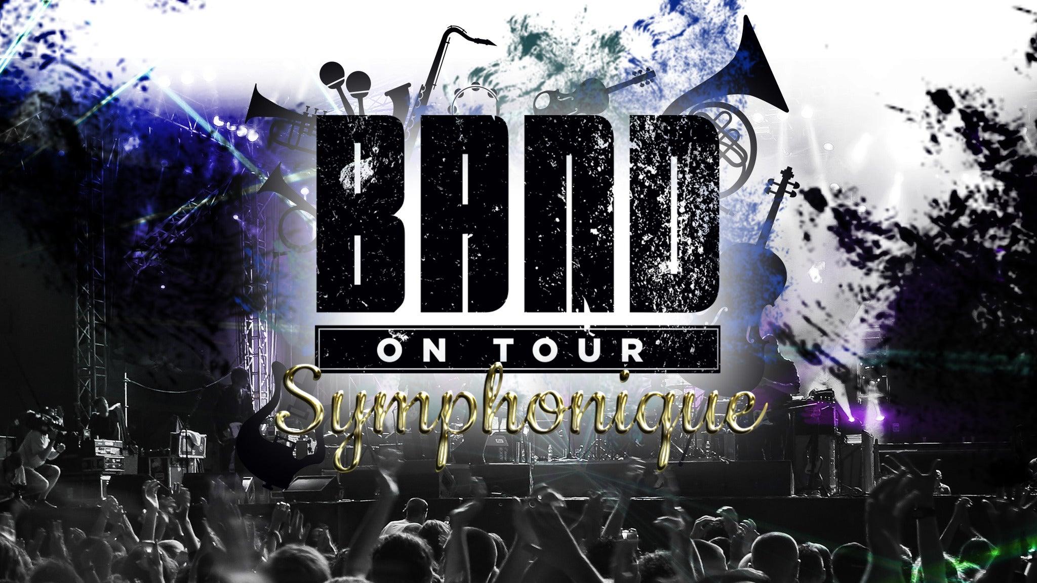Band On Tour Symphonique
